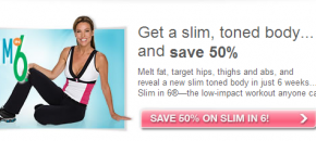 Slim in 6 workout - 50% discount