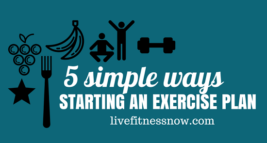 5 Simple Ways to Starting an Exercise Plan
