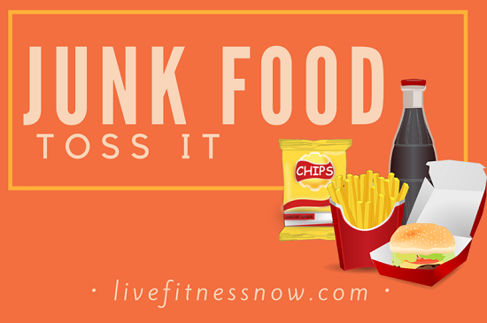 Toss the Junk Food