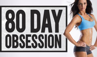 80 Day Obsession Workout: What you Need to Know and Release Date